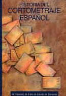 Historia del Cortometraje Español