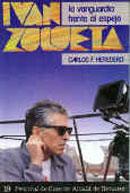 Iván Zulueta: la vanguardia frente al espejo